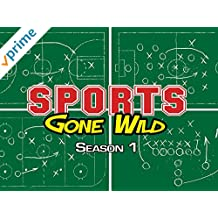 Sports Gone Wild