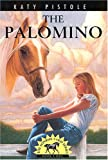 The Palomino, Katy Pistole, 0816318638