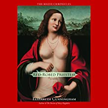 Red-Robed Priestess: A Novel Audiobook by Elizabeth Cunningham Narrated by Heather O'Neill