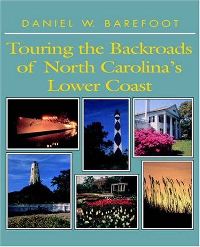 Touring the Backroads of North Carolina's Lower - South Carolina Barefoot