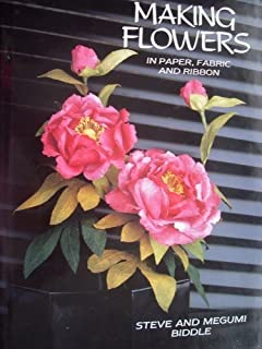 Handmade Flowers From Paper And Fabric A David Charles Craft Book