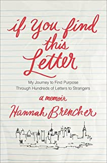 Book Cover: If You Find This Letter: My Journey to Find Purpose Through Hundreds of Letters to Strangers