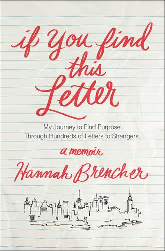 Buy If You Find This Letter My Journey To Purpose Through Hundreds Of Letters Strangers Book Online At Low Prices In India