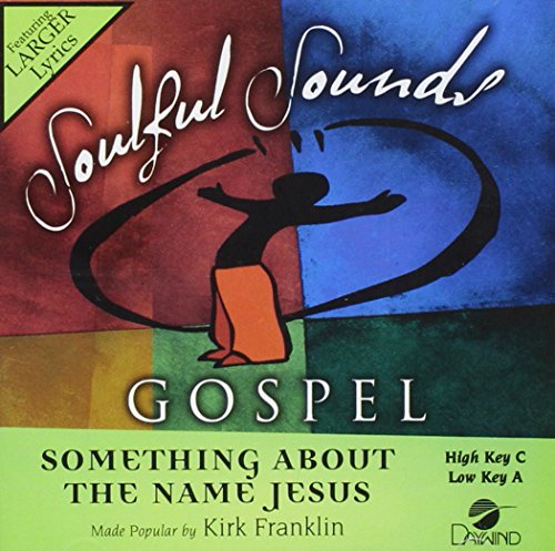 Something About The Name Jesus [Accompaniment/Performance Track]