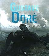 Gustave Doré : Un peintre-né