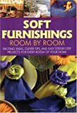 Soft Furnishings Room by Room, Eaglemoss Editors, 1558705767