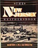 The New Jersey Weather Book, David M. Ludlum, 0813509408