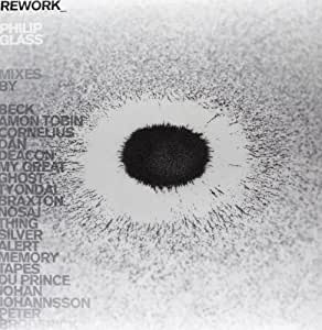 Rework - Philip Glass Remixed