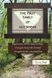 THE FIRST FAMILY OF OUTSIDERS: Beyond Autism, ADHD, Apples and Angst – Finding Our Family as We Journeyed Through the South Carolina State Parks