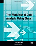 img - for The Workflow of Data Analysis Using Stata book / textbook / text book