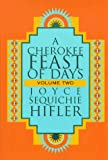 img - for A Cherokee Feast of Days, Volume II book / textbook / text book