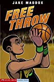 Free Throw, Jake Maddox, 1598890603