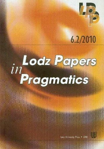 Read Online 6.2/2010 Lodz Papers in Pragmatics pdf