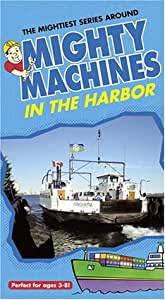 Mighty Machines - At the Harbor [VHS]