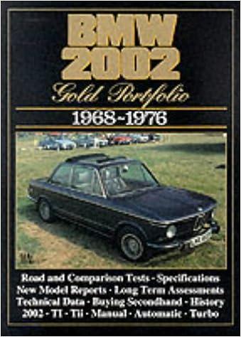 BMW 2002 1968-1976 Gold Portfolio: R.M. Clarke: 9781855202207: Amazon.com: Books