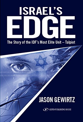 Israel's Edge: The Story of The IDF's Most Elite Unit - Talpiot ()