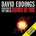 Domes of Fire: The Tamuli, Book 1 Hörbuch von David Eddings Gesprochen von: Kevin Pariseau