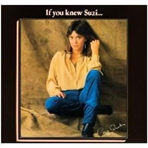 If You Knew Suzi /  Suzi Quatro