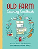 img - for Old Farm Country Cookbook: Recipes, Menus, and Memories book / textbook / text book