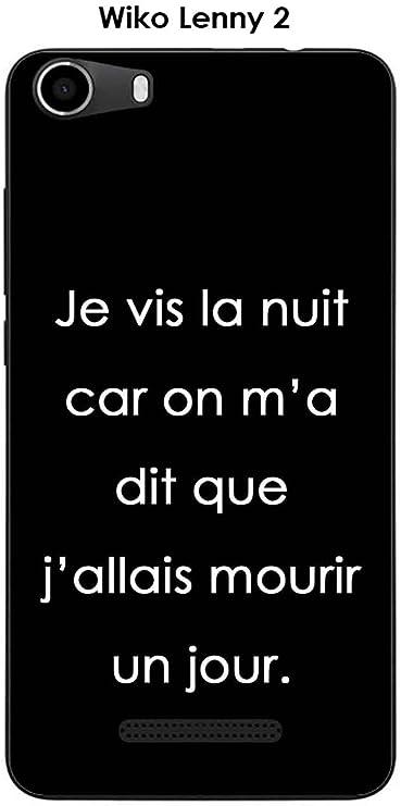 Coque Wiko Lenny 2 Design Citation Je vis la Nuit Texte Blanc Fond ...