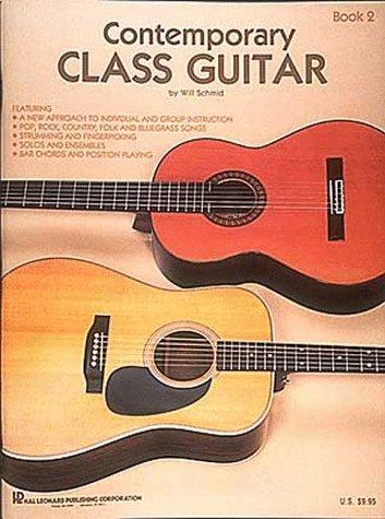 Contemporary Class Guitar - Book 2