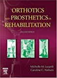 Orthotics and Prosthetics in Rehabilitation, 2e