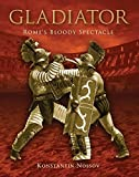 Gladiator: Rome's Bloody Spectacle (General Military)