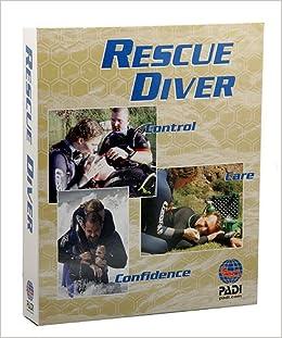 PADI Rescue Diver Manual: Professional Association of Diving