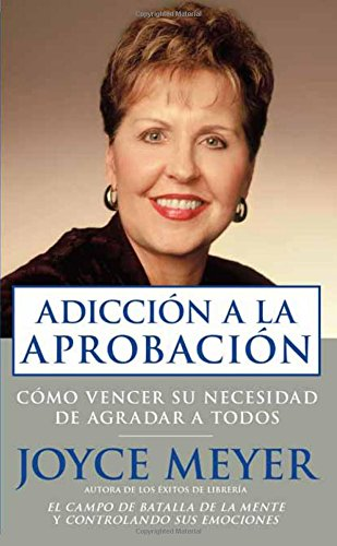 Adicción a la aprobación pocket book / Approval Addiction Pocket Book: Cómo vencer su necesidad de agradar a dios / Overcoming Your Need to Please Everyone