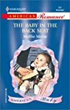 The Baby in the Back Seat, Mollie Molay, 0373168977