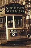 Front cover for the book New Haven Streetcars by Branford Electric Railway Association
