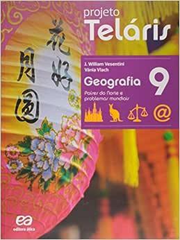 Geografia. 9º Ano - Livro do Aluno. Coleção Projeto