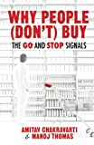 img - for Why People (Don't) Buy: The Go and Stop Signals book / textbook / text book