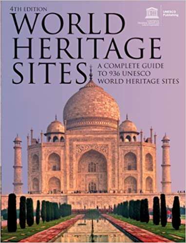 World Heritage Sites A Complete Guide To 936 Unesco World Heritage Sites Amazon In Unesco Books