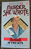 img - for Murder She Wrote 4 Murder in Two acts book / textbook / text book