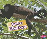 img - for Spider Monkeys book / textbook / text book