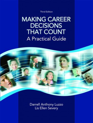 Making Career Decisions that Count: A Practical Guide (3rd Edition)