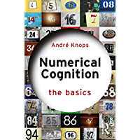 Numerical Cognition (The Basics) (English Edition)
