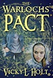 The Warlochs' Pact (Rise of the Battle Bred Book 1)