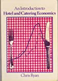 An Introduction to Hotel and Catering Economics, Ryan, C., 0859504247