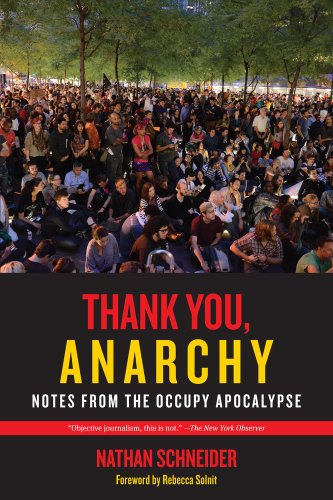 Cover of Thank You, Anarchy: Notes from the Occupy Apocalypse