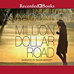 Million Dollar Road | Amy Conner