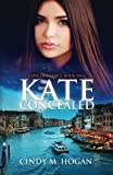 Kate Concealed (Code of Silence) (Volume 2)