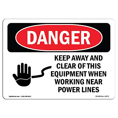 (OSHA Danger Sign - Keep Away Clear This Equipment Power Lines | Choose from: Aluminum, Rigid Plastic Or Vinyl Label Decal | Protect Your Business, Construction Site, Shop Area | Made in The USA)