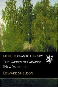 Book The Garden of Paradise. [New York-1915]