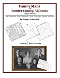Family Maps of Sumter County, Alabama, Deluxe Edition