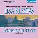 Somewhere I'll Find You | Lisa Kleypas