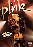 Pink: Live in Europe (Explicit)
