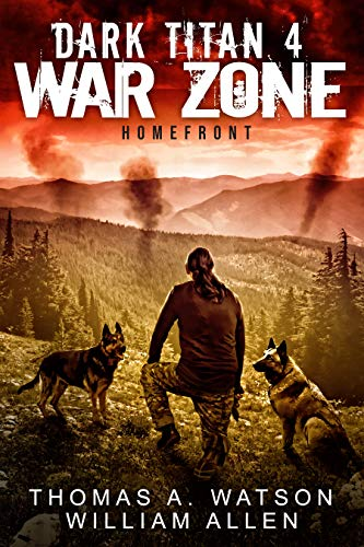 Dark Titan: War Zone: Homefront by [Watson, Thomas A., Allen, William]