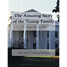 The Amazing Story of the Trump Family
